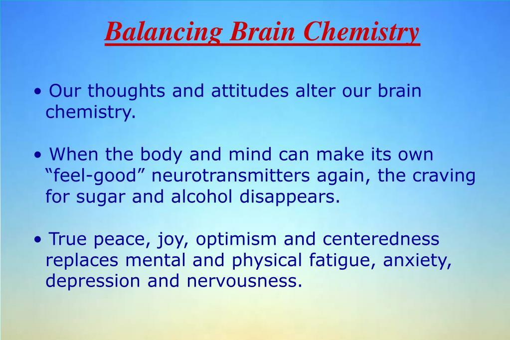 Balancing Brain Chemistry