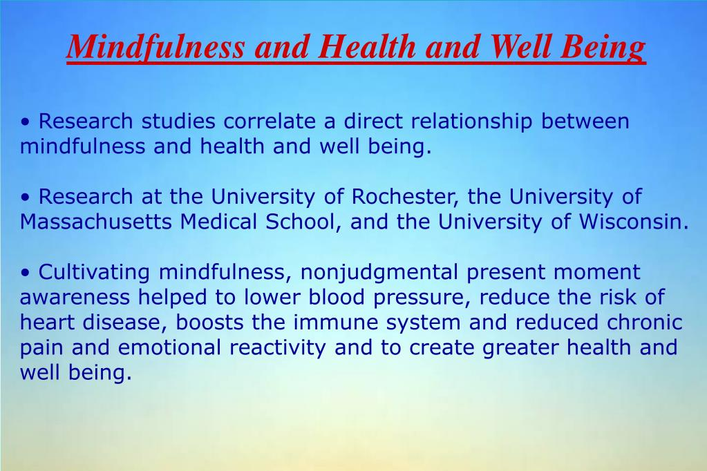 Mindfulness and Health and Well Being