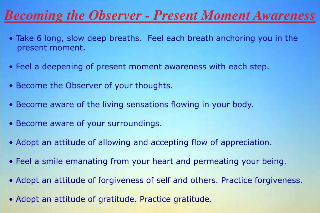 Becoming the Observer - Present Moment Awareness