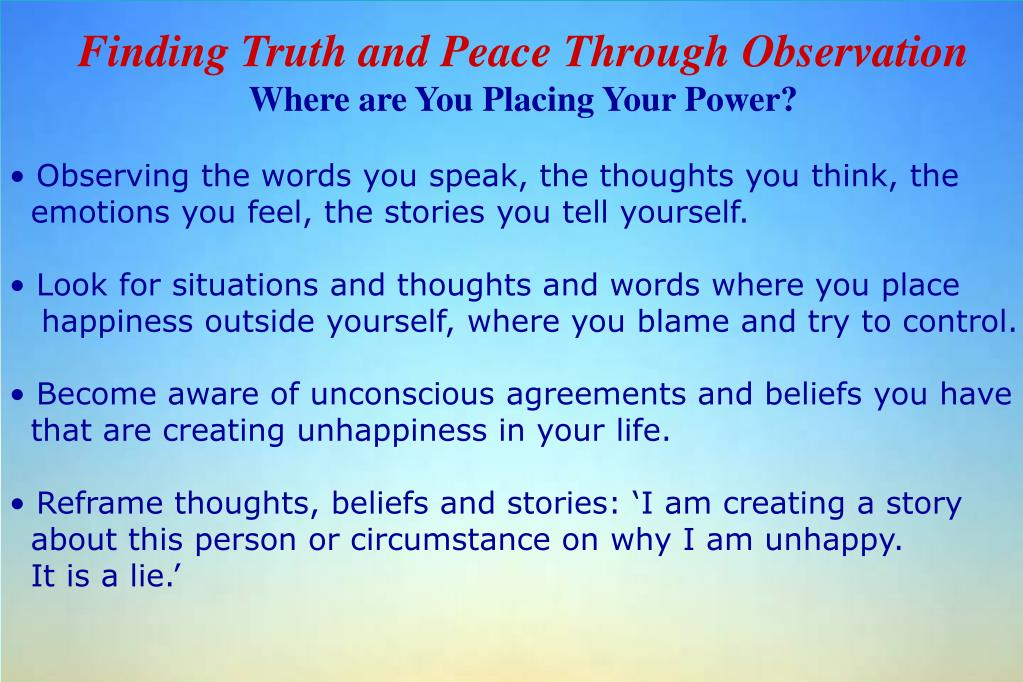 Finding Truth and Peace Through Observation