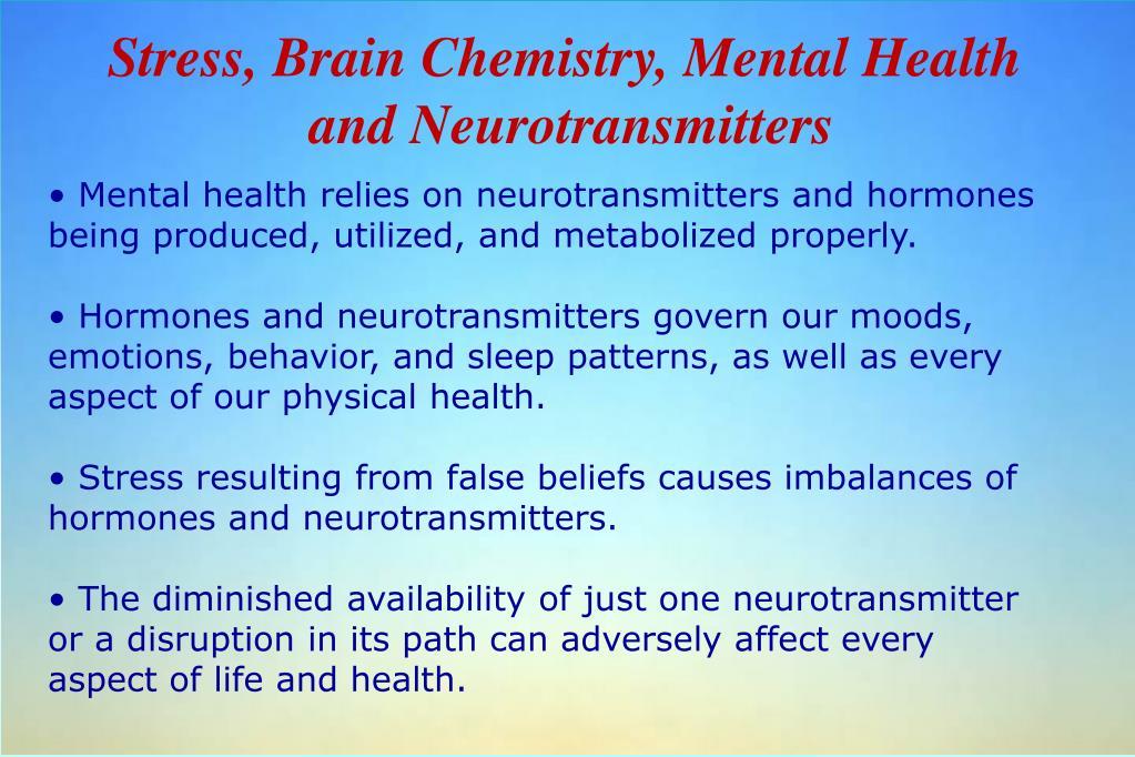 Stress, Brain Chemistry, Mental Health