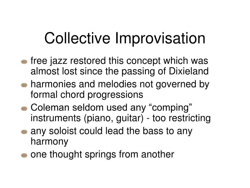 Collective Improvisation