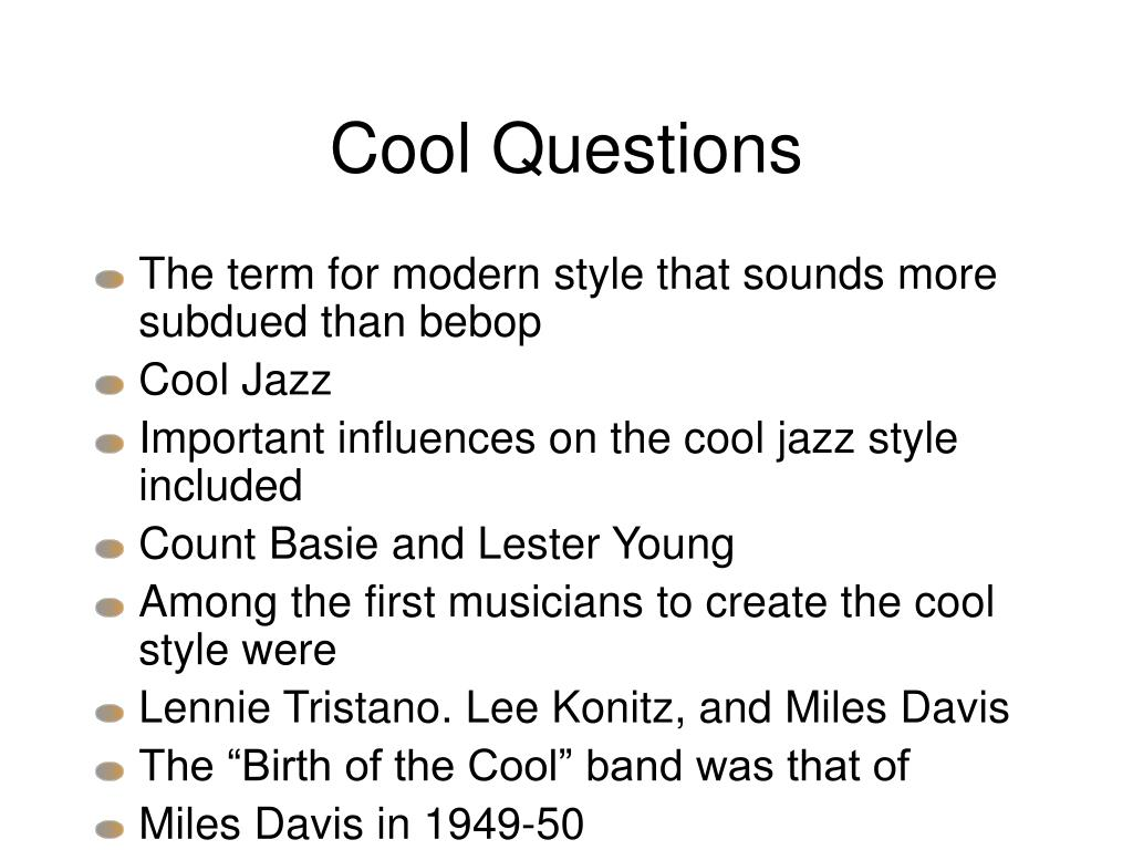 Cool Questions