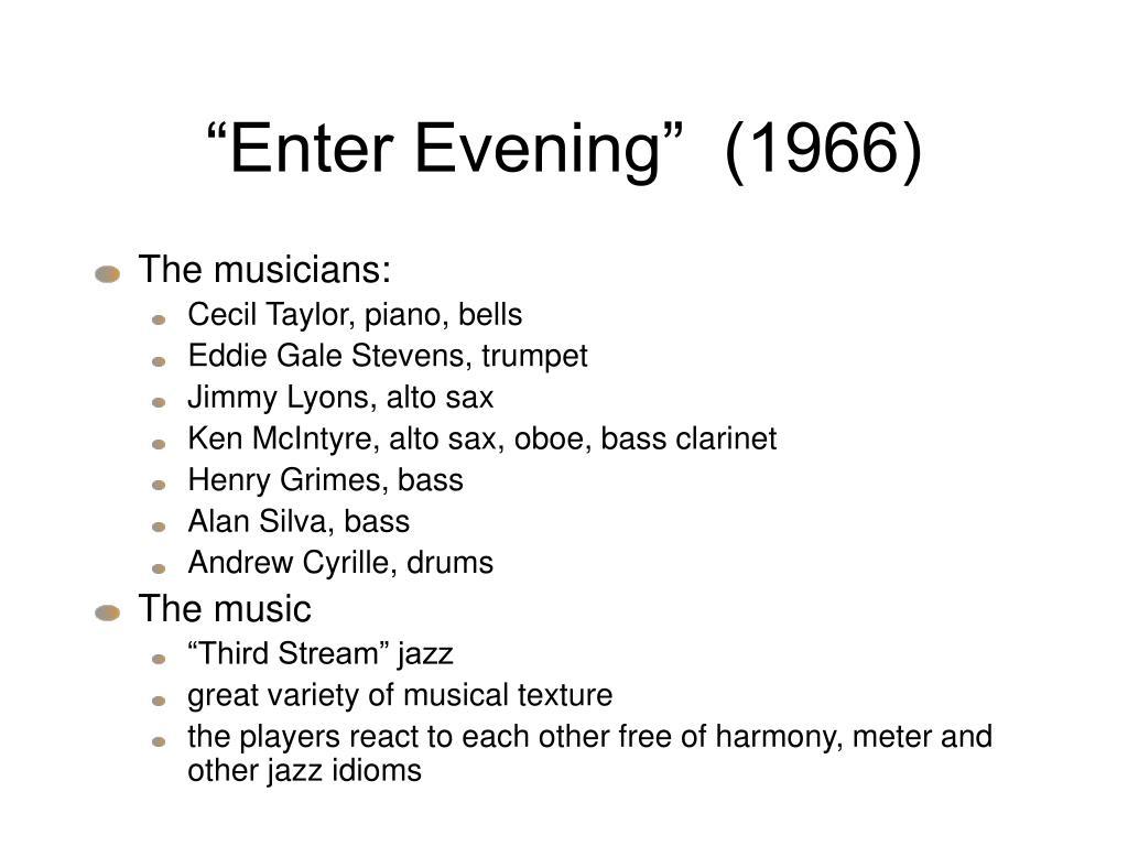 """Enter Evening""  (1966)"