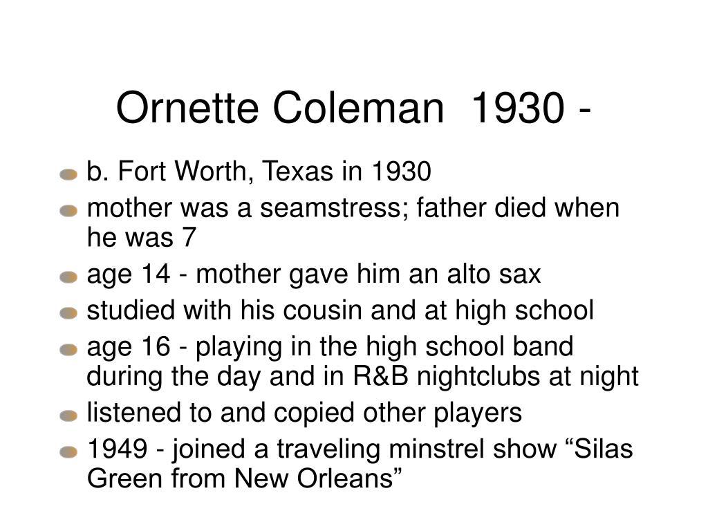 Ornette Coleman  1930 -