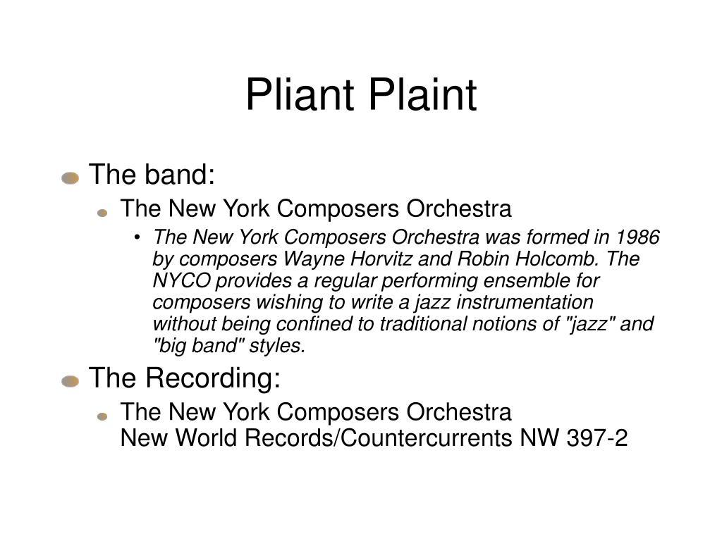 Pliant Plaint