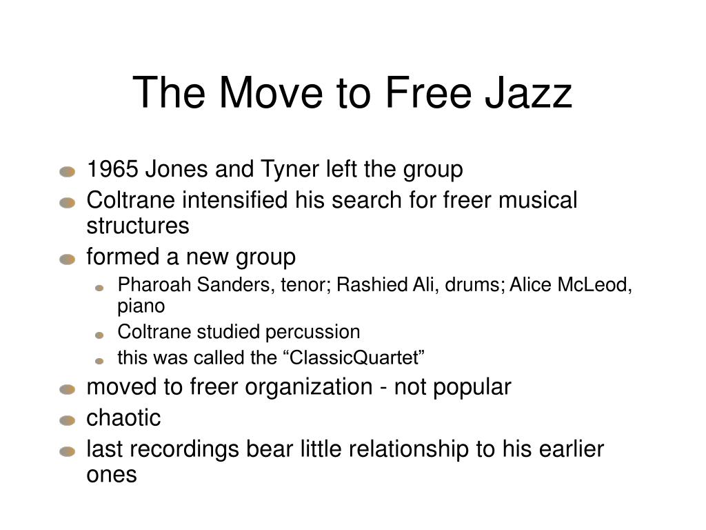 The Move to Free Jazz