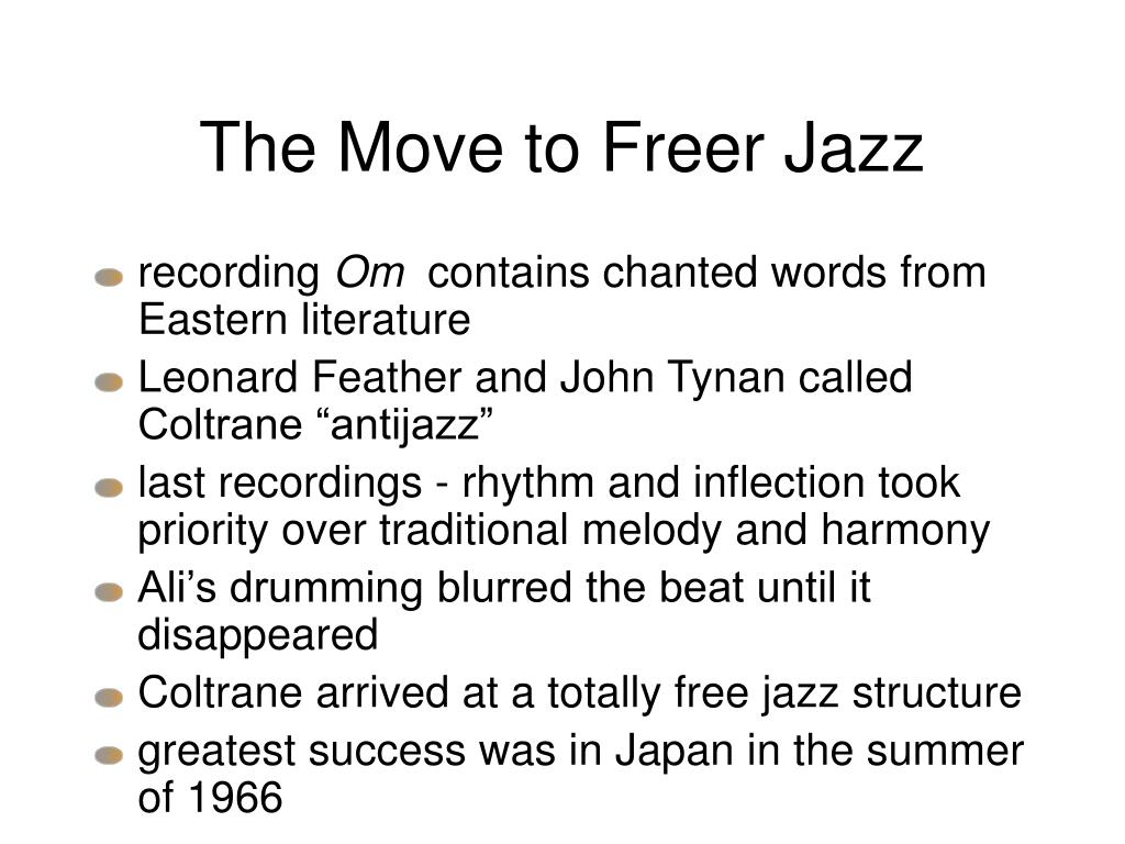 The Move to Freer Jazz