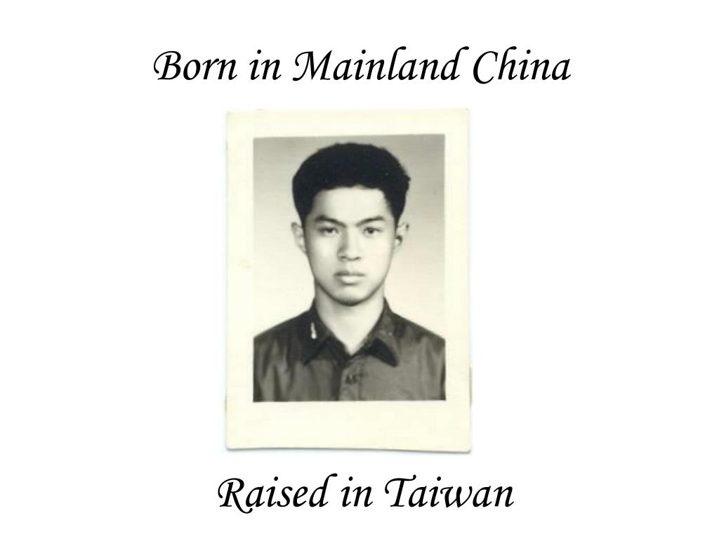 Born in Mainland China