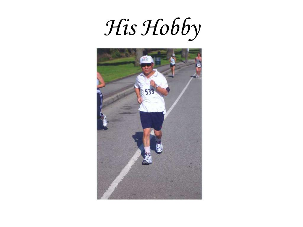 His Hobby