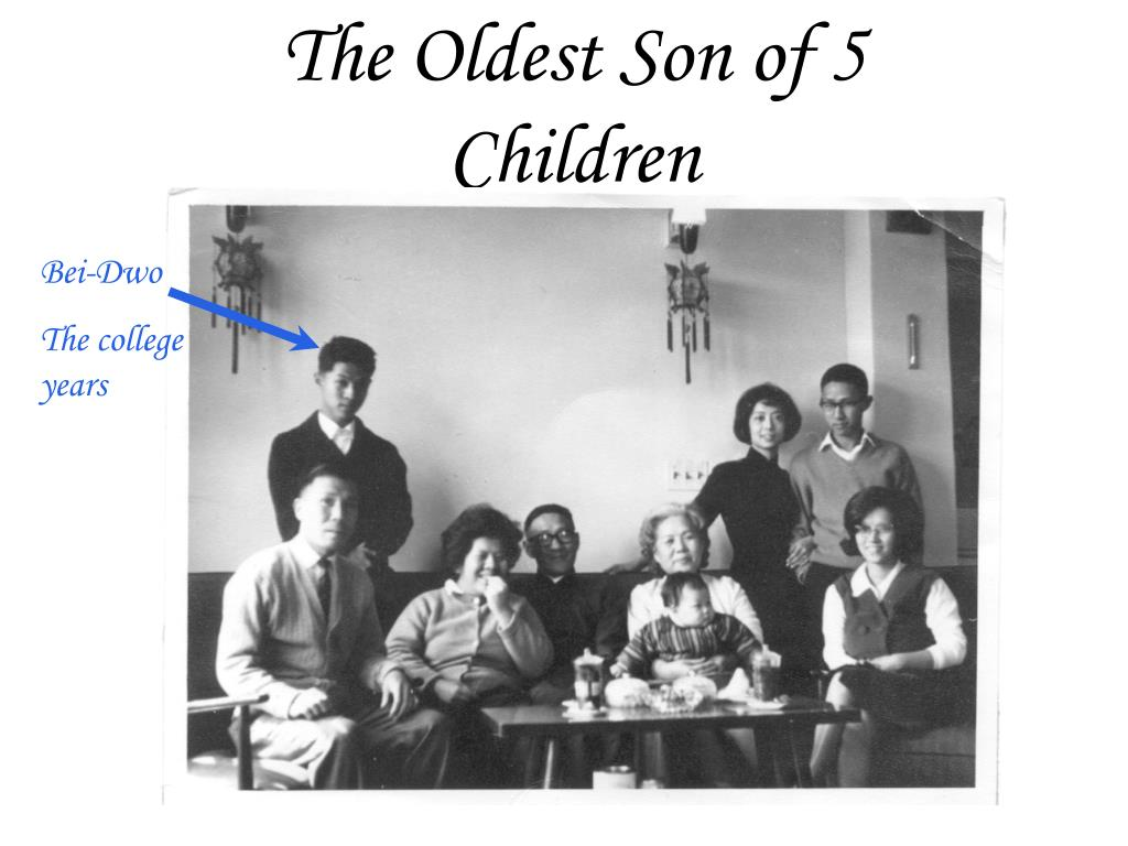 The Oldest Son of 5 Children