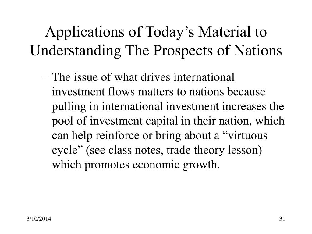 Applications of Today's Material to Understanding The Prospects of Nations