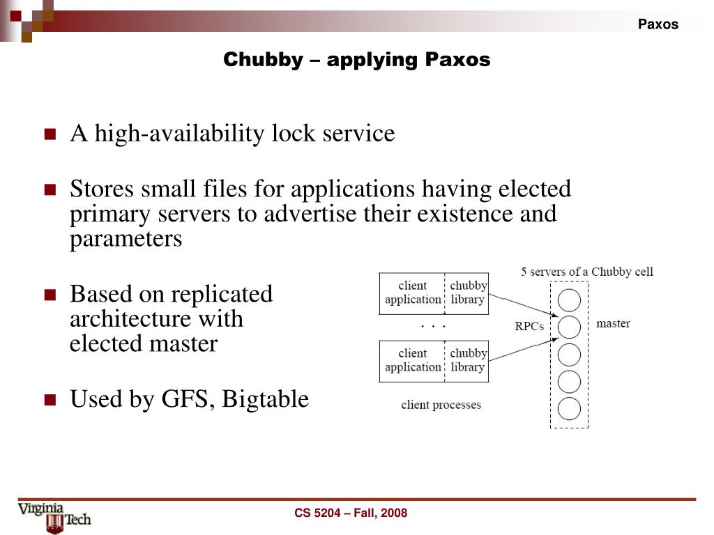 Chubby – applying Paxos