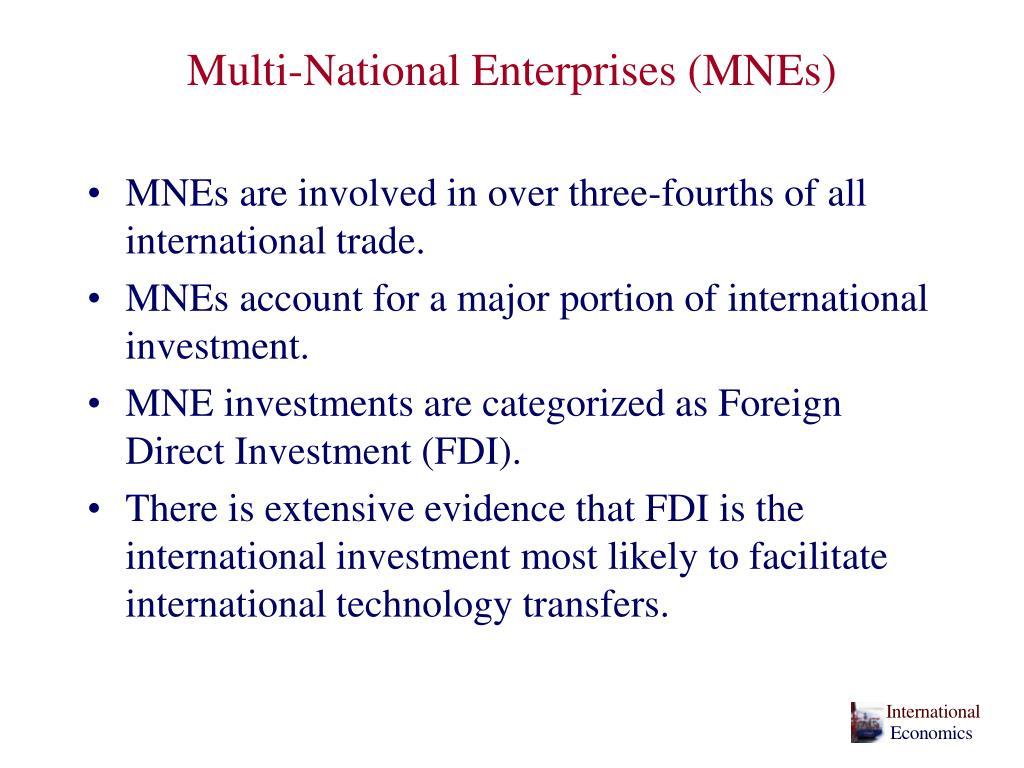 Multi-National Enterprises (MNEs)