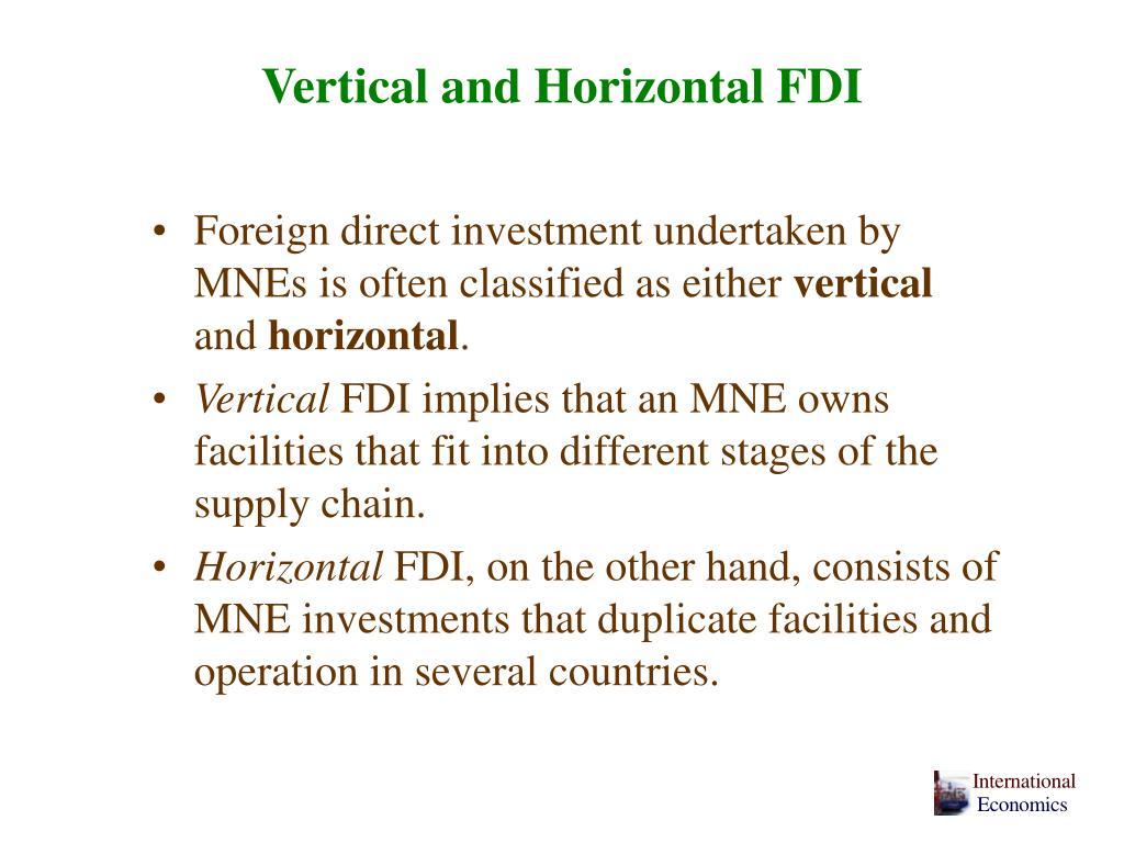 Vertical and Horizontal FDI
