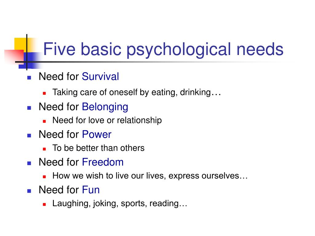 Five basic psychological needs