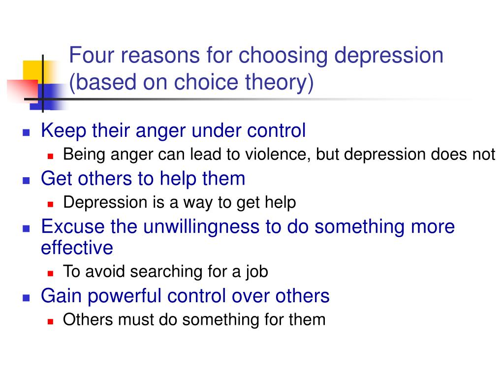 Four reasons for choosing depression
