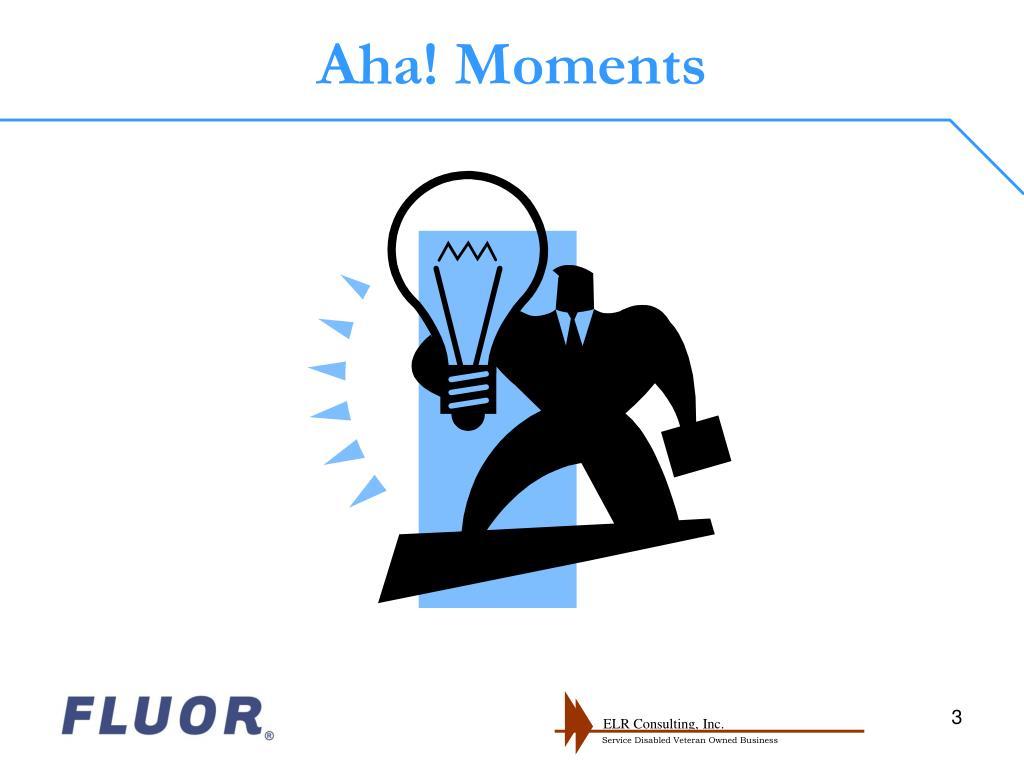 Aha! Moments