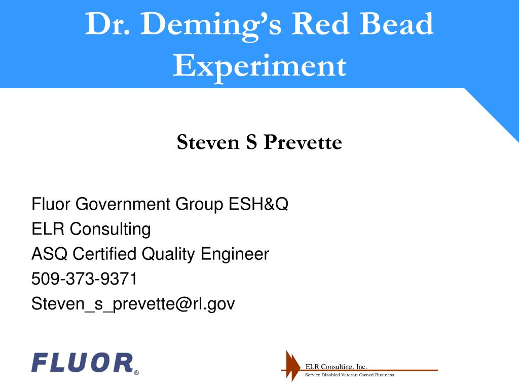 Dr. Deming's Red Bead Experiment