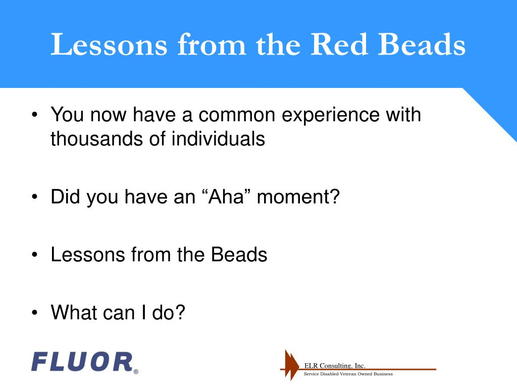 Lessons from the Red Beads