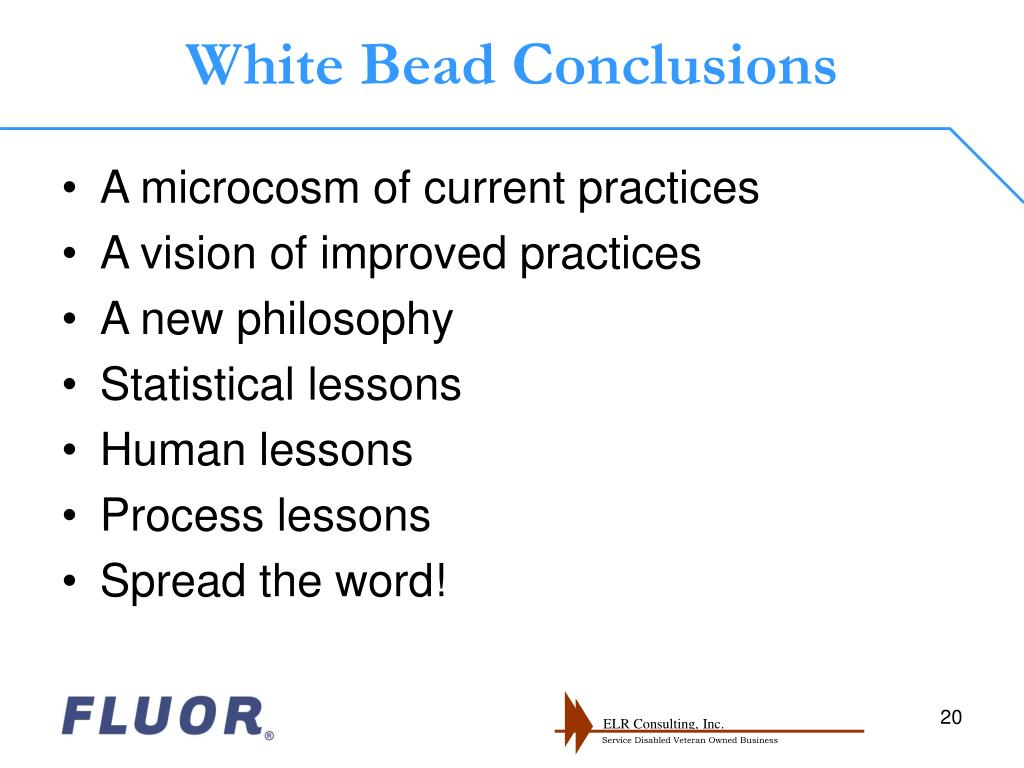 White Bead Conclusions