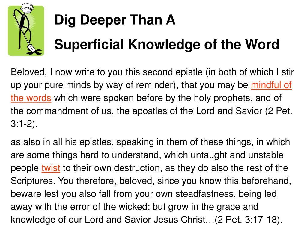 Dig Deeper Than A
