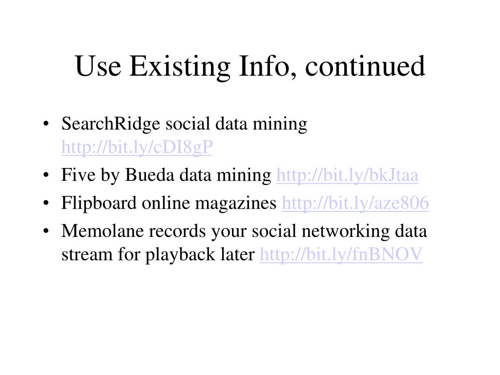 Use Existing Info, continued