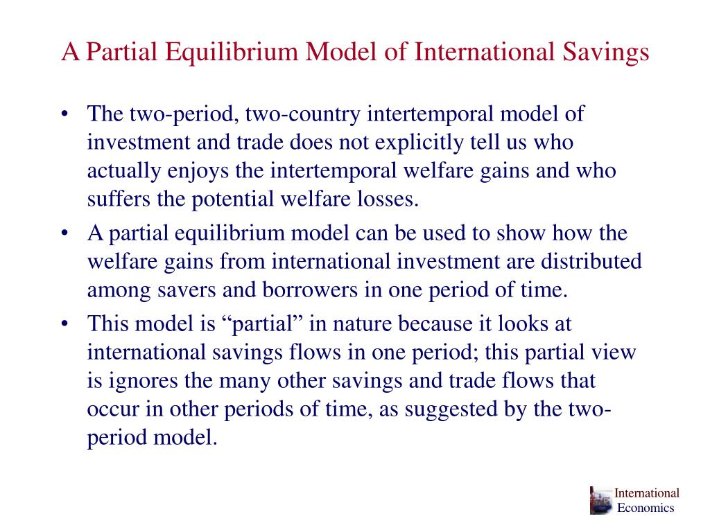 A Partial Equilibrium Model of International Savings