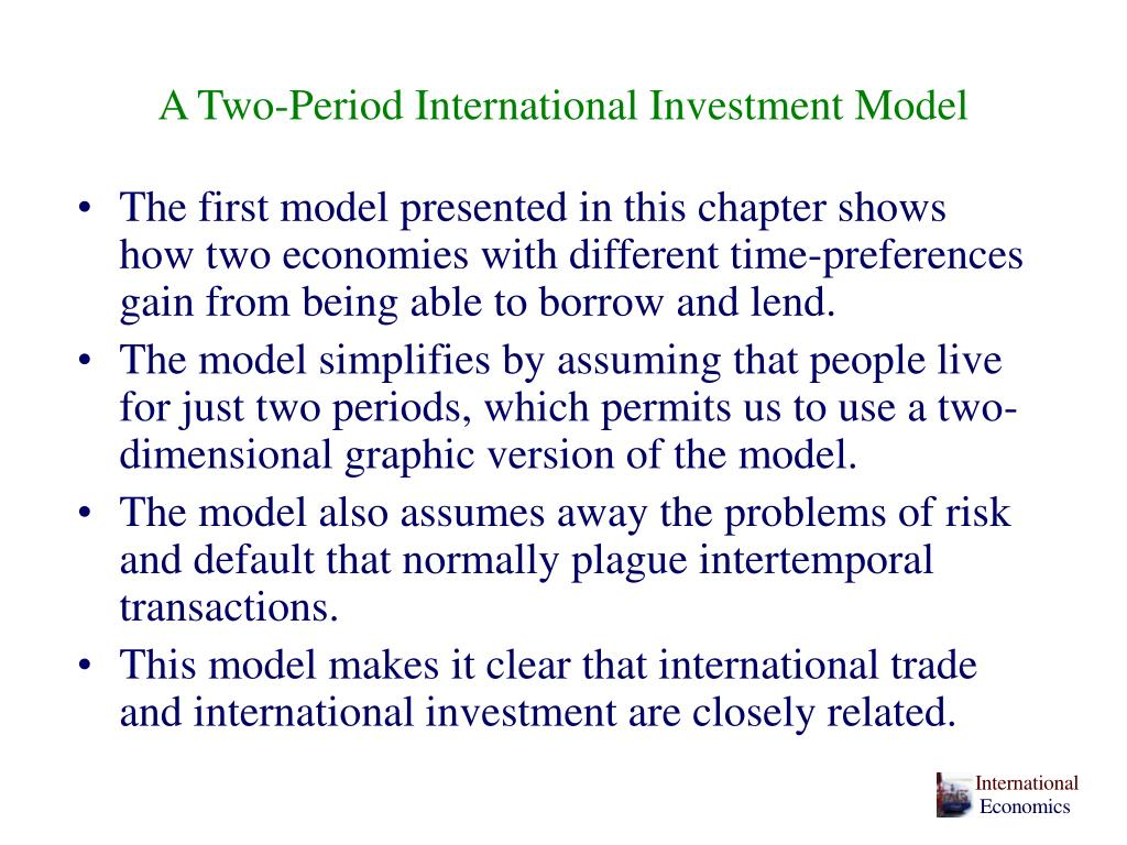 A Two-Period International Investment Model