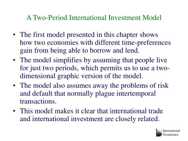 A two period international investment model