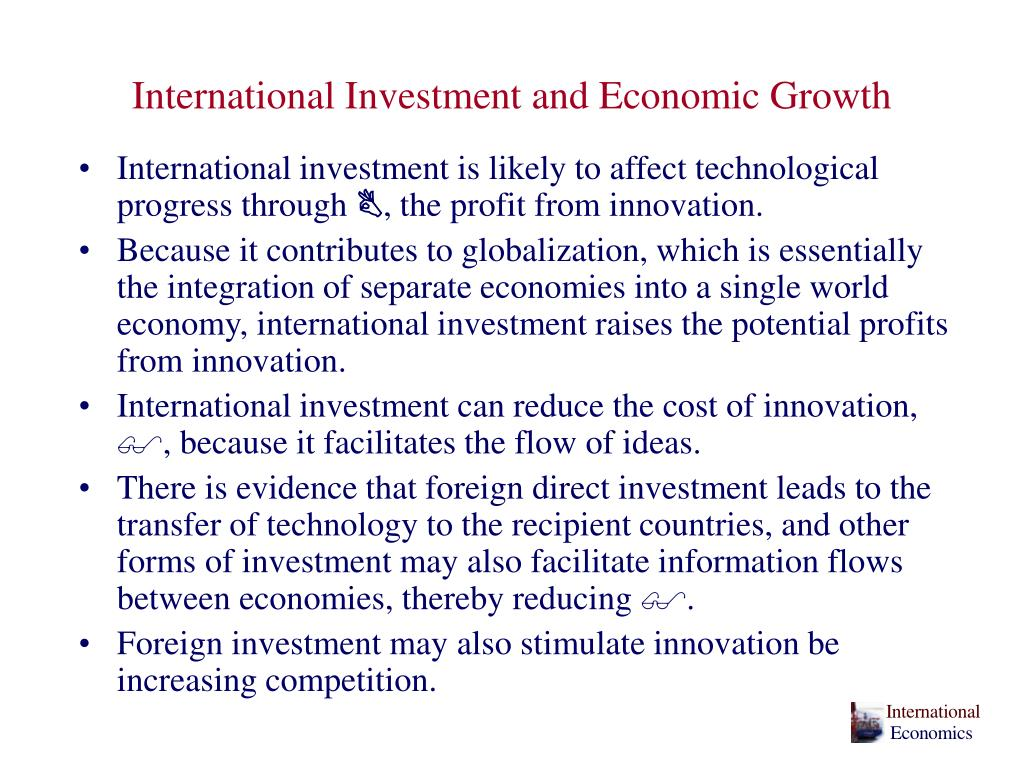 International Investment and Economic Growth