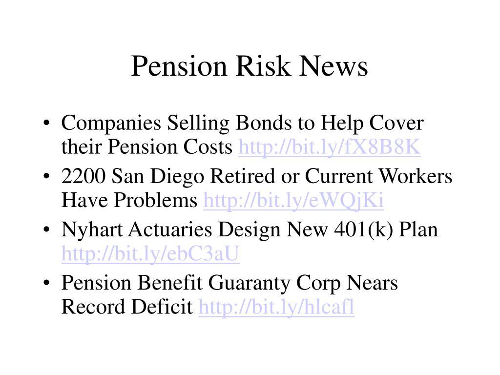 Pension Risk News