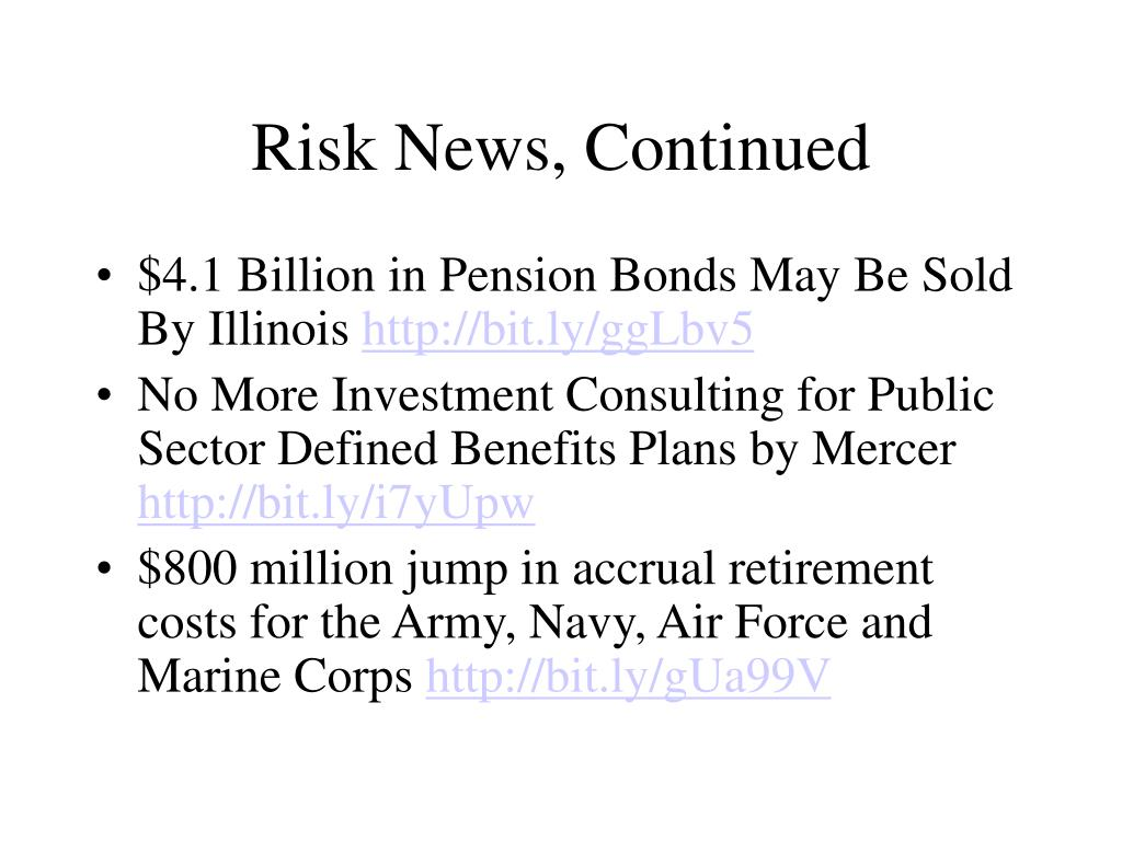 Risk News, Continued