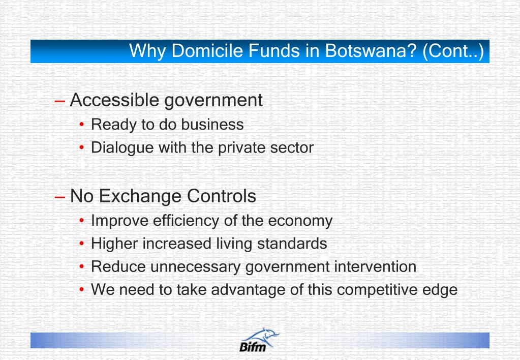Why Domicile Funds in Botswana? (Cont..)