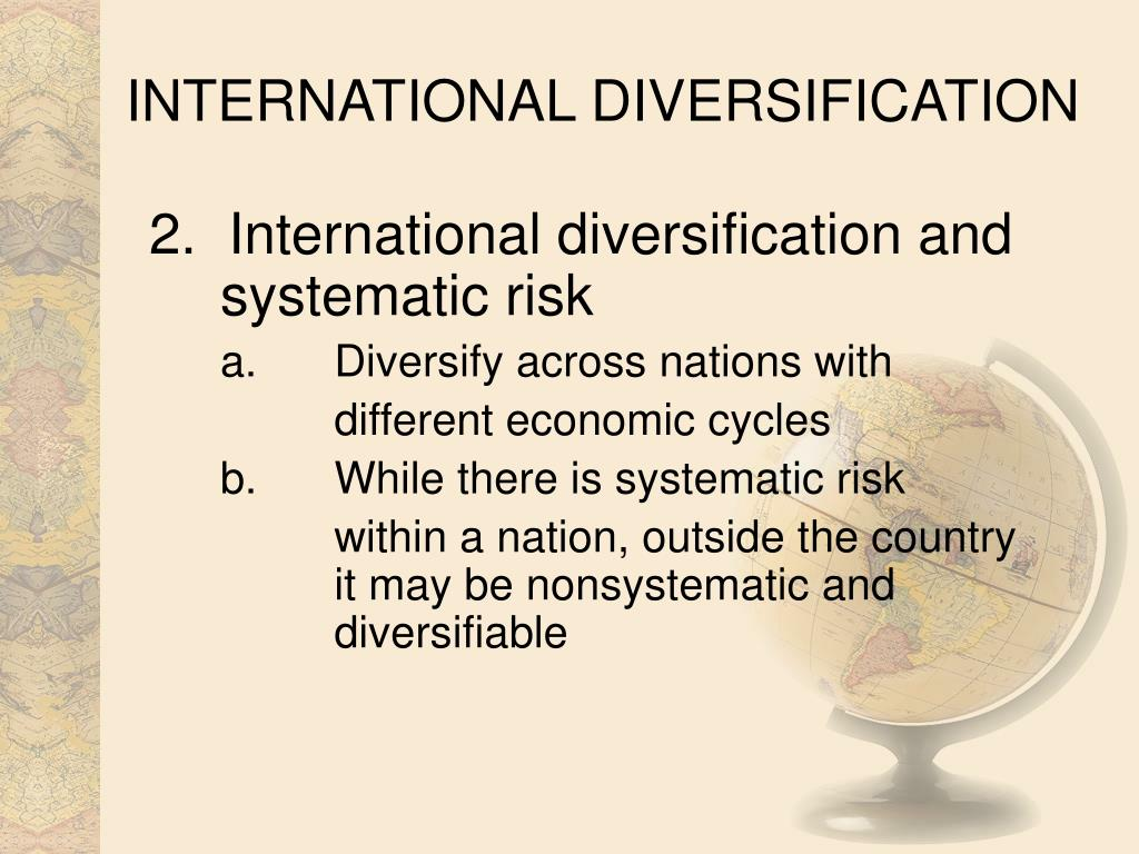INTERNATIONAL DIVERSIFICATION