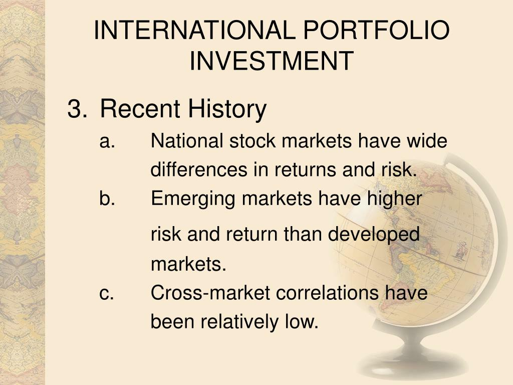 INTERNATIONAL PORTFOLIO INVESTMENT