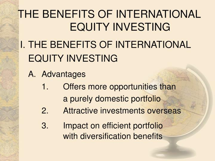 The benefits of international equity investing
