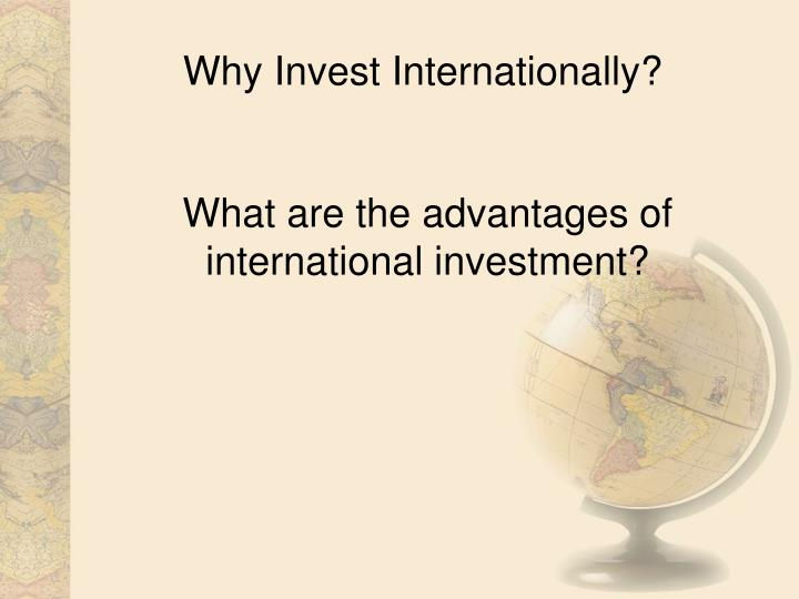 Why invest internationally