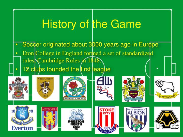 History of the game
