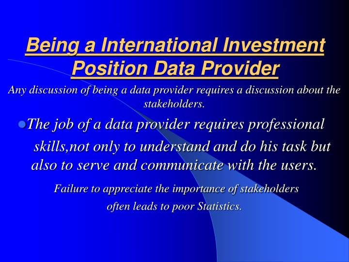 Being a International Investment Position Data Provider