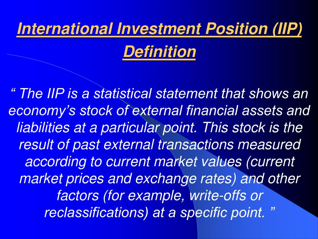 International Investment Position (IIP)