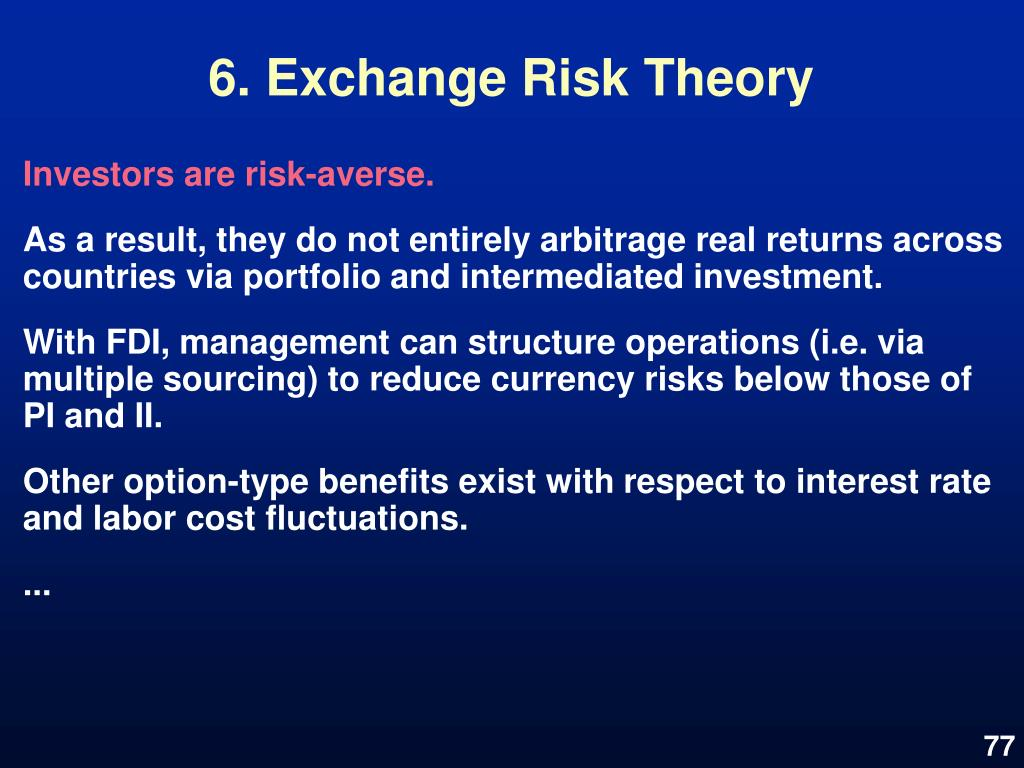 6. Exchange Risk Theory