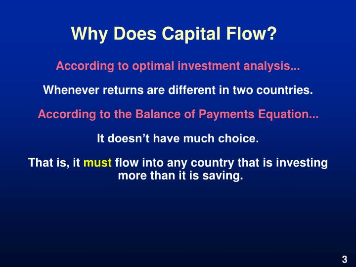 Why does capital flow