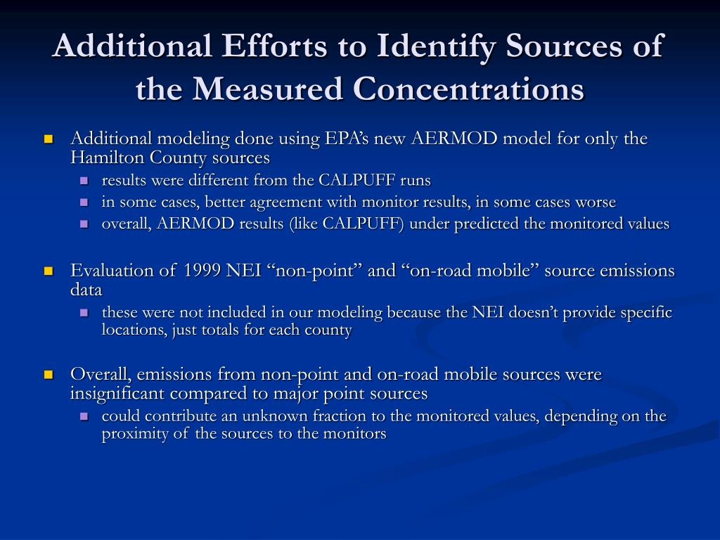 Additional Efforts to Identify Sources of the Measured Concentrations