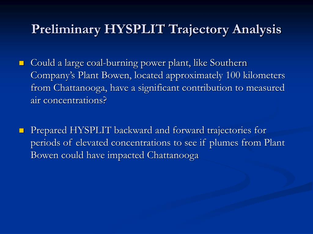Preliminary HYSPLIT Trajectory Analysis