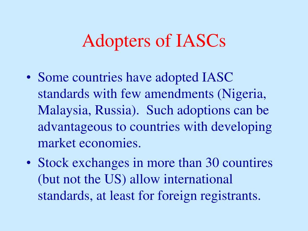 Adopters of IASCs
