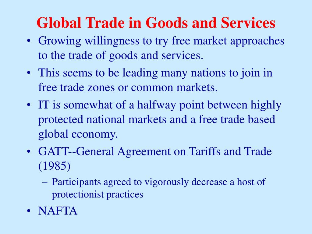 Global Trade in Goods and Services