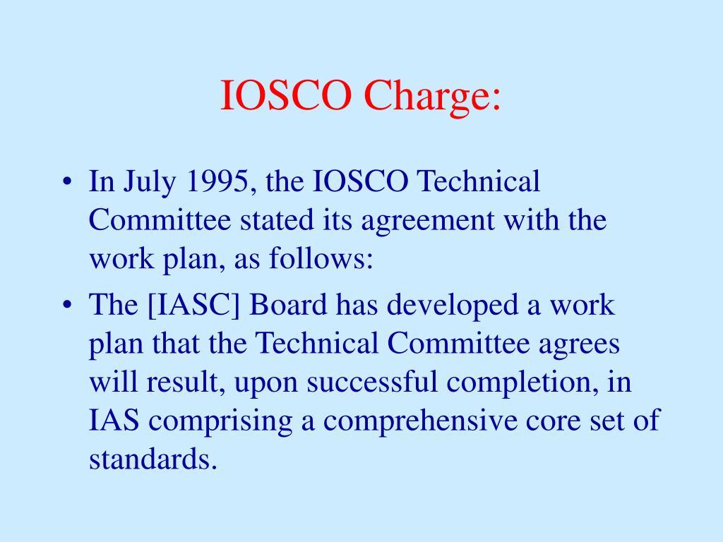 IOSCO Charge:
