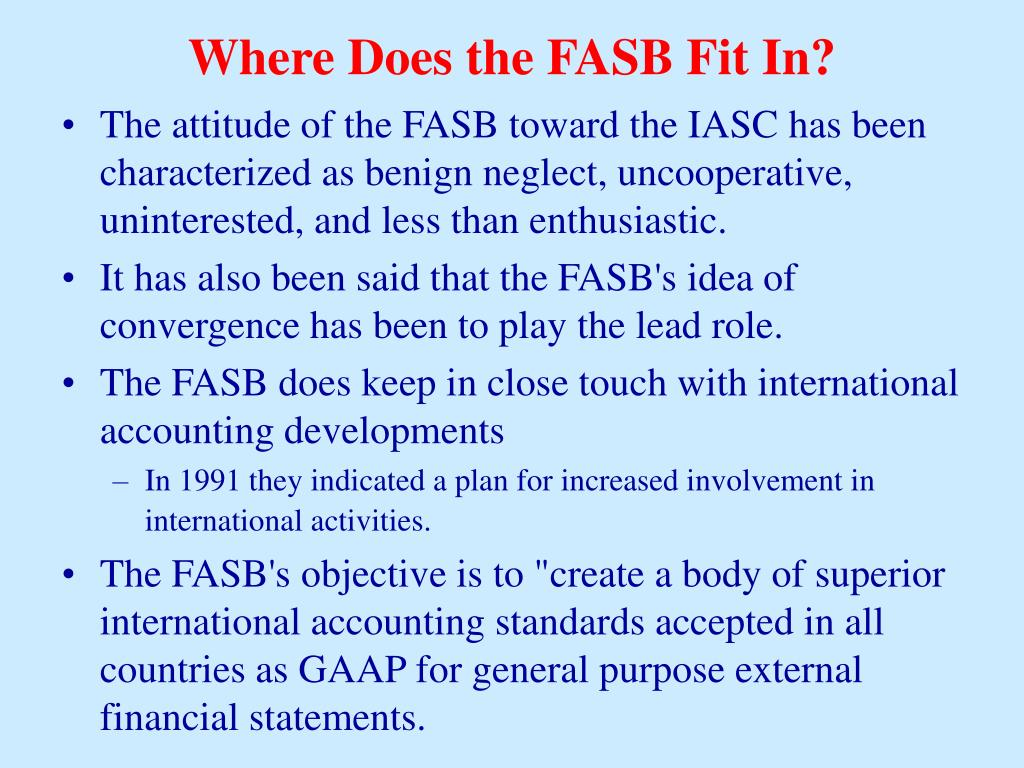 Where Does the FASB Fit In?