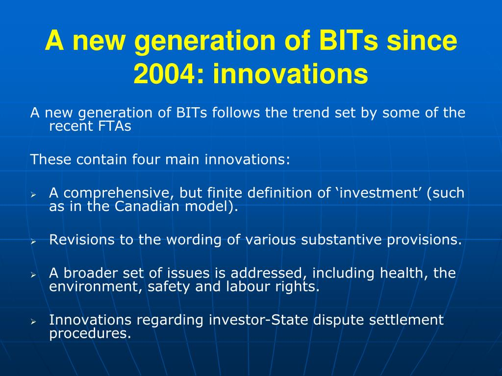 A new generation of BITs since 2004: innovations